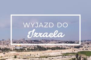 Wyjazd doIzraela