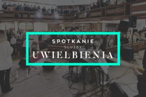 Służba uwielbienia – spotkanie