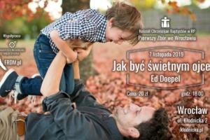 Jak być świetnym ojcem –spotkanie iwykład